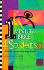 1 Minute Bible 4 Students With 366 Devotions for Daily Living