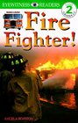 DK Readers: Fire Fighters (Level 2: Beginning to Read Alone)