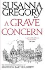 A Grave Concern The Twenty Second Chronicle of Matthew Bartholomew