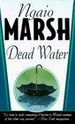 Dead Water (Roderick Alleyn, Bk 23)