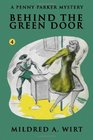 Behind the Green Door  The Penny Parker Mystery Series