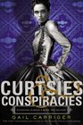 Curtsies & Conspiracies (Finishing School, Bk 2)