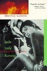 Jade Lady Burning (George Sueno and Ernie Bascom, Bk 1)