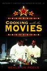 Cooking with the Movies: Meals on Reels