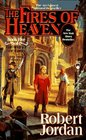 The Fires of Heaven  (Wheel of Time, Bk 5)