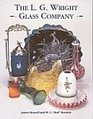 The L. G. Wright Glass Company