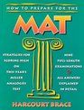How to Prepare for the MAT Guide to the Miller Analogies Test