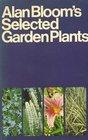 Alan Blooms Selected Garden Plants