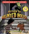 Return to the Haunted House