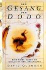 Der Gesang des Dodo Eine Reise durch die Evolution der Inselwelten