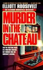 Murder in the Chateau (Eleanor Roosevelt, Bk 15)