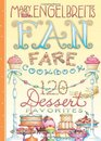 120 Dessert Recipe Favorites Mary Engelbreit's Fan Fare Cookbook