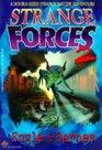 Strange Forces 2
