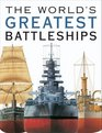 World's Greatest Battleships