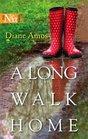 A Long Walk Home (Harlequin Next, No 20)
