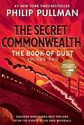 The Book of Dust The Secret Commonwealth