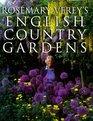 Rosemary Verey's English Country Gardens