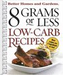 8 Grams or Less Low-Carb Recipes