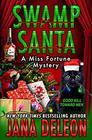 Swamp Santa (Miss Fortune, Bk 16)