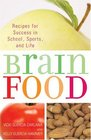 Brain Food Recipes for Success for School Sports and Life