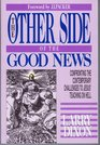 Other Side of the Good News