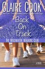 The Wildwater Walking Club Back on Track Book 2 of The Wildwater Walking Club series