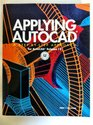 Applying Autocad A StepByStep Approach for Autocad Release 12