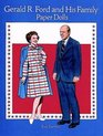 Gerald R. Ford and His Family Paper Dolls