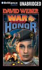 War of Honor (Honor Harrington, Bk 10) (Audio CD) (Unabridged)