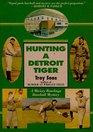 Hunting a Detroit Tiger (Mickey Rawlings, Bk 4)