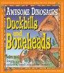 Duckbills  Boneheads