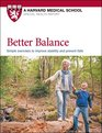 Better Balance Simple Exercises to Improve Stability and Prevent Falls
