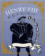 At Home with Henry VIII: His Life, His Homes, His Wives