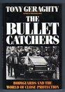 Bullet Catchers