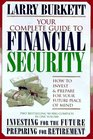 Your Complete Guide to Financial Security: How to Invest and Prepare for Your Future Peace of Mind : Investing for the Future and Preparing for Retirement/Two Books in One