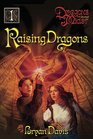 Raising Dragons (Dragons in Our Midst Chronicles, Vol. 1)