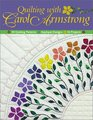 Quilting With Carol Armstrong 30 Quilting Patterns Applique Designs 16 Projects