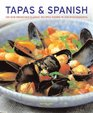 Tapas  Spanish 130 sundrenched classic recipes shown in 230 photographs