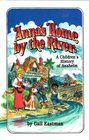 Anna's Home by the River: A Children's History of Anaheim