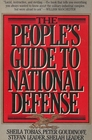 The people's guide to national defense What kinds of guns are they buying for your butter