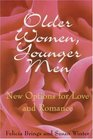 Older Women Younger Men  New Options for Love and Romance