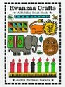 Kwanzaa Crafts (A Holiday Craft Book)
