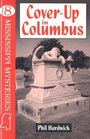 Cover-Up in Columbus (Hardwick, Phil. Mississippi Mysteries Series, 8.)