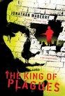 The King of Plagues (Joe Ledger, Bk 3)
