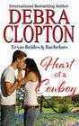 Heart of a Cowboy (Texas Brides & Bachelors)