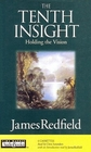 The Tenth Insight : Holding the Vision (Audio Cassette) (Abridged)