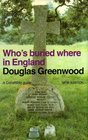 Who's Buried Where in England