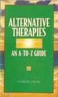 Alternative Therapies: An A-to-Z Guide