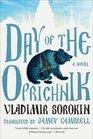 Day of the Oprichnik A Novel