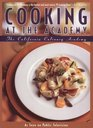 Cooking at the Academy California Culinary Academy